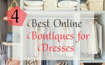 Four Best Online Boutiques For Dresses