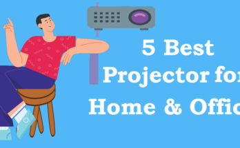 Best Projector for home and office 2021